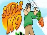 Super K9 Game - New Games