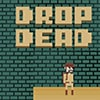 Drop Dead Game - Arcade Games