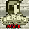 Evil Robot Game - Action Games