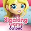 Slacking School Game - Girls Games